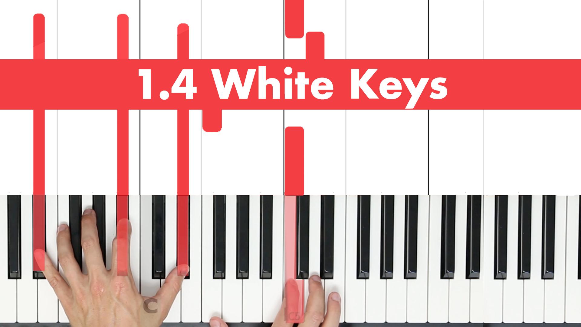 1.4 White Keys
