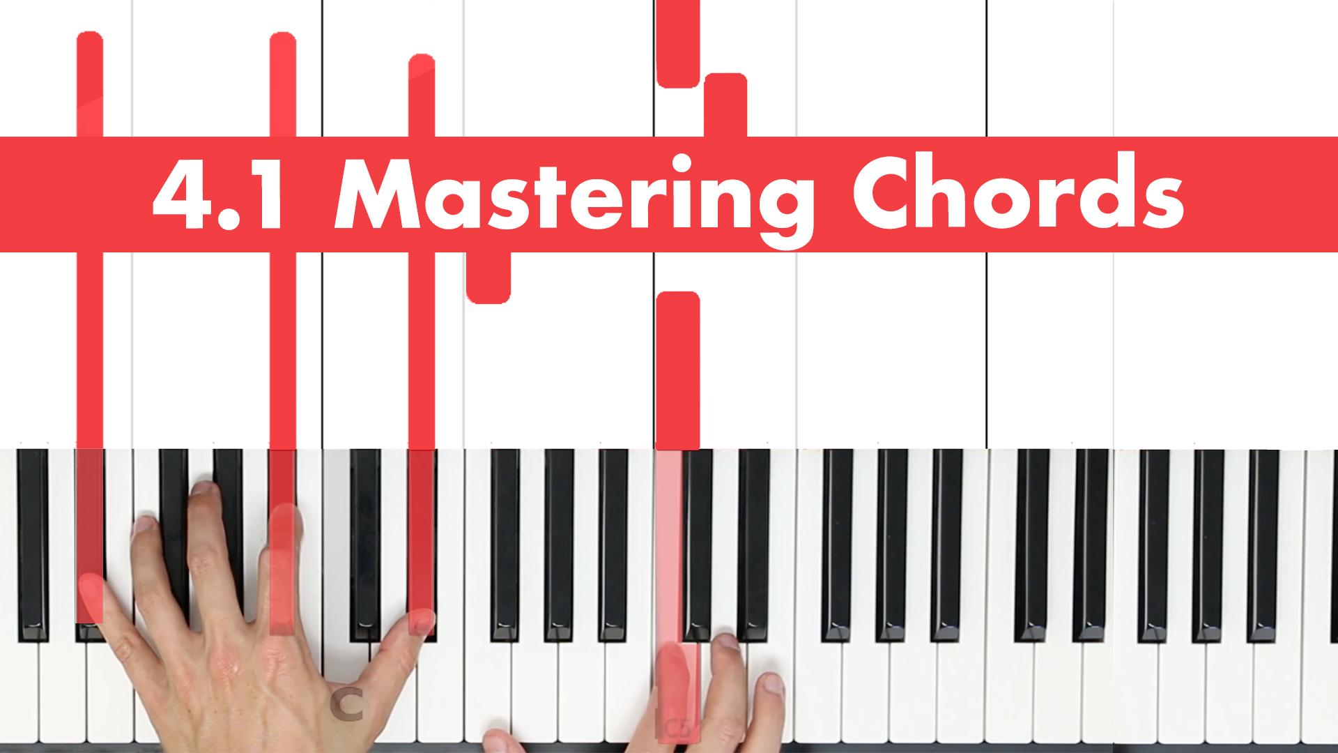 4.1 Mastering Chords