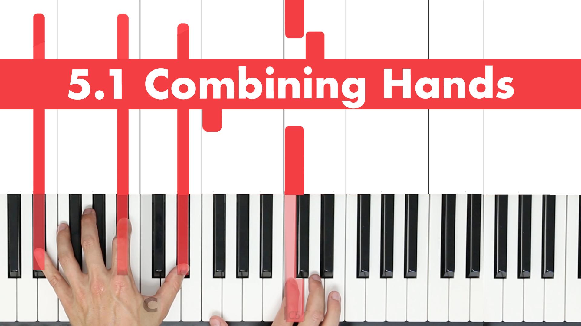 5.1 Combining Hands