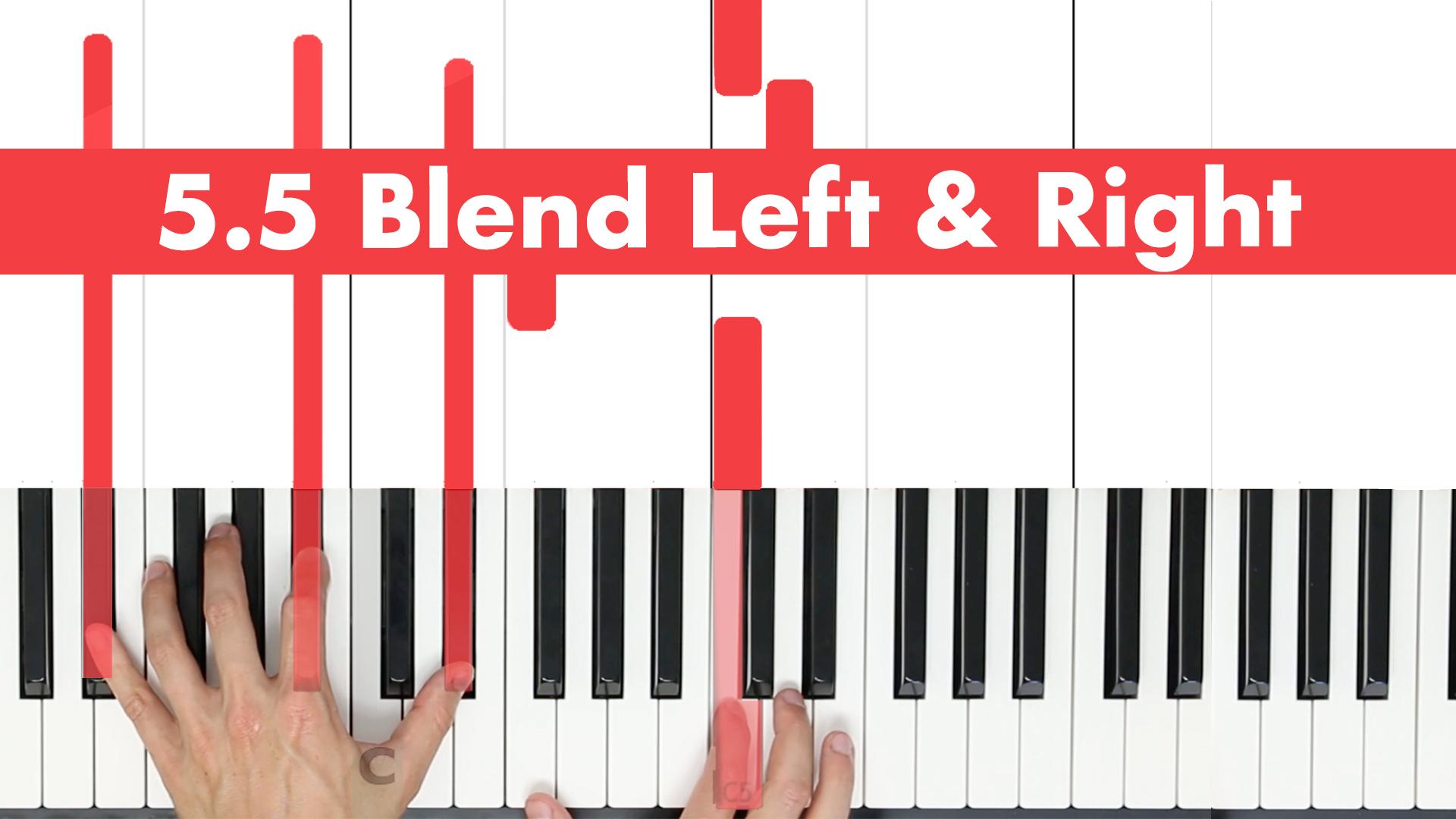 5.5 Blend Left & Right