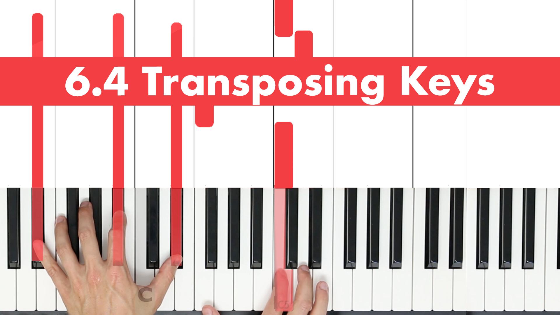 6.4 Transposing Keys