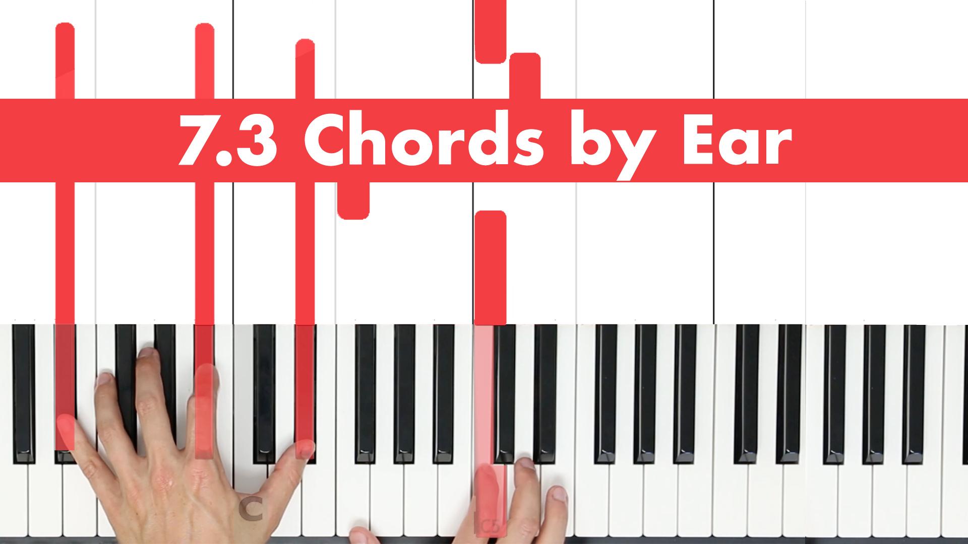 7.3 Chords By Ear