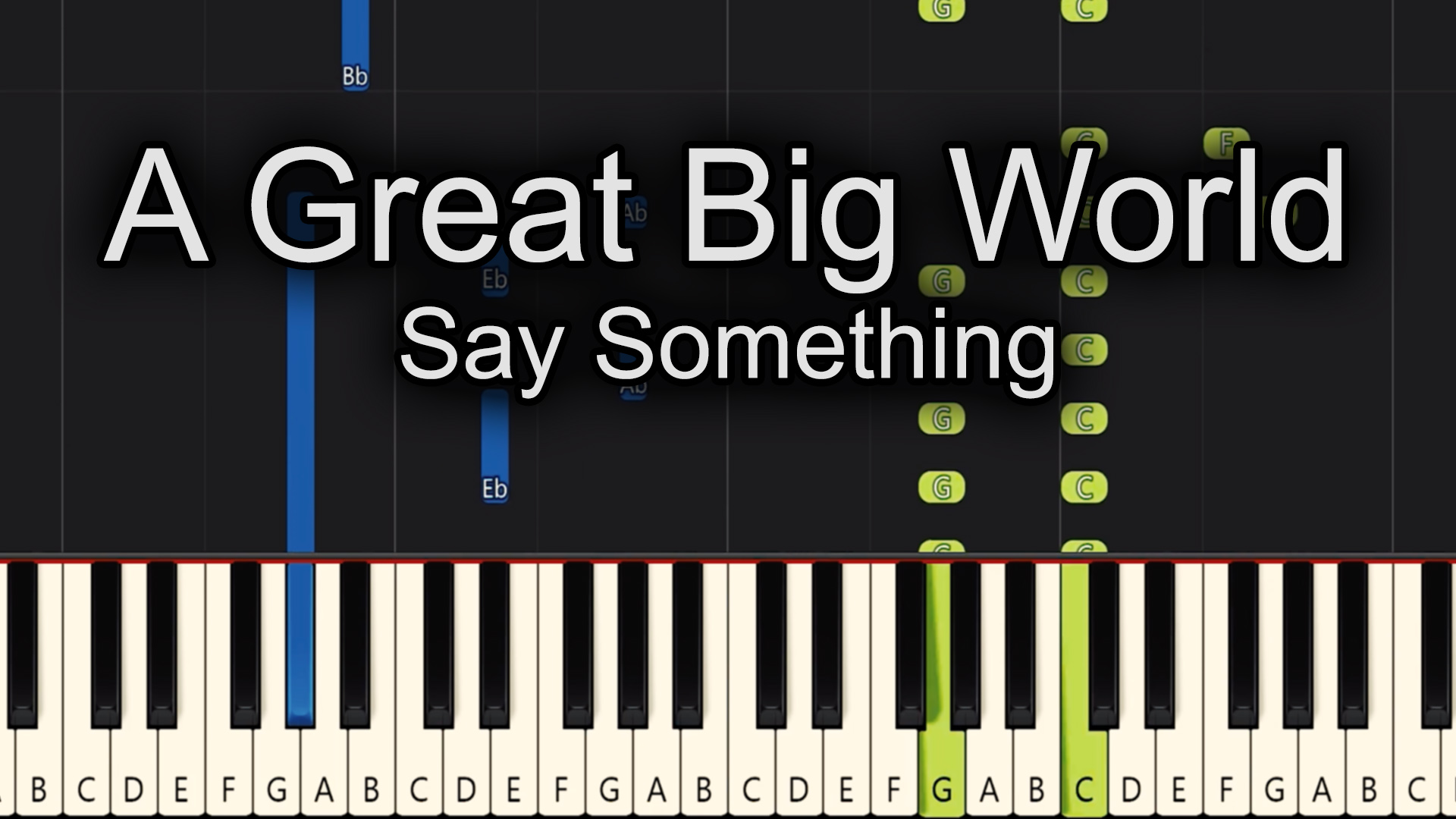 A Great Big World – Say Something – Easy