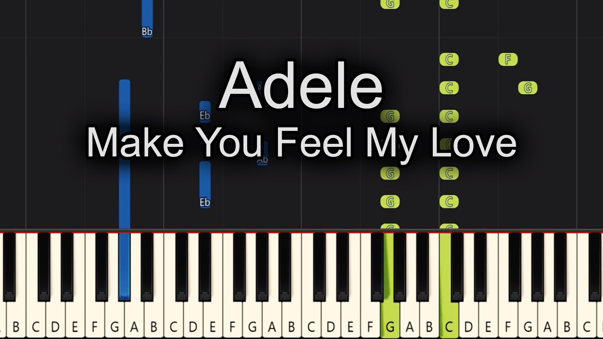 Adele – Make You Feel My Love – Advanced