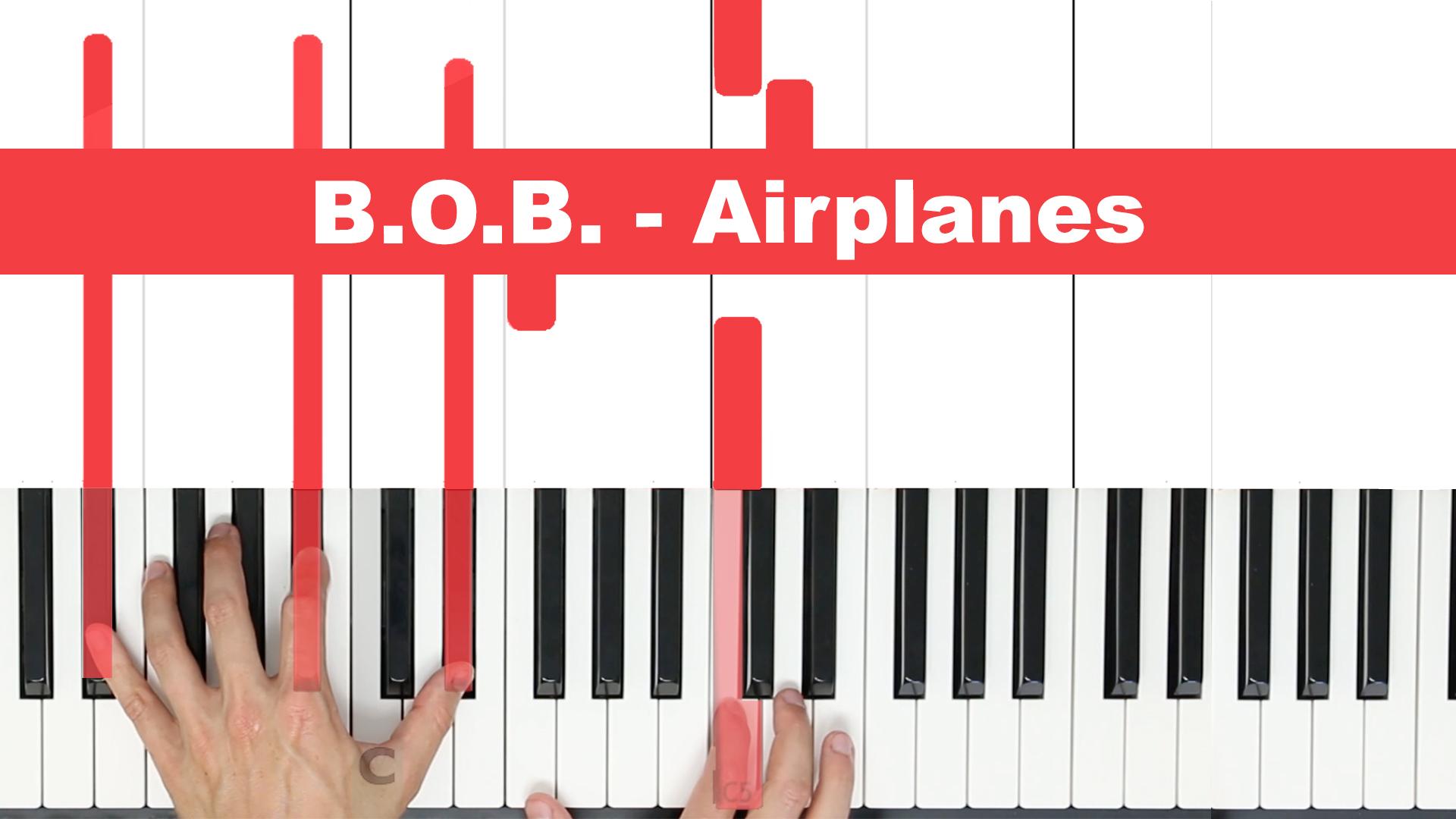 B.O.B. – Airplanes – Easy