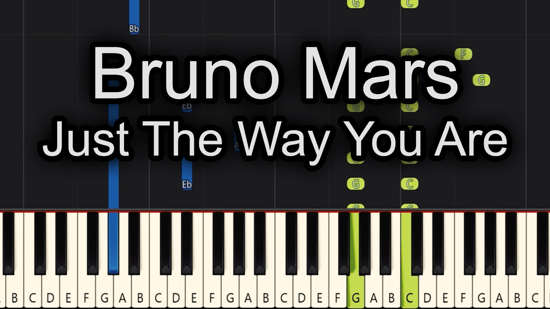 Bruno Mars – Just The Way You Are – Advanced