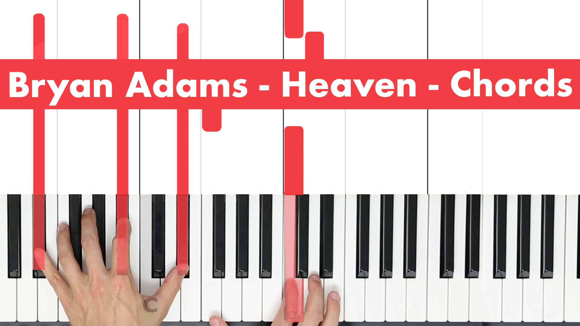 Bryan Adams – Heaven – Play Chords