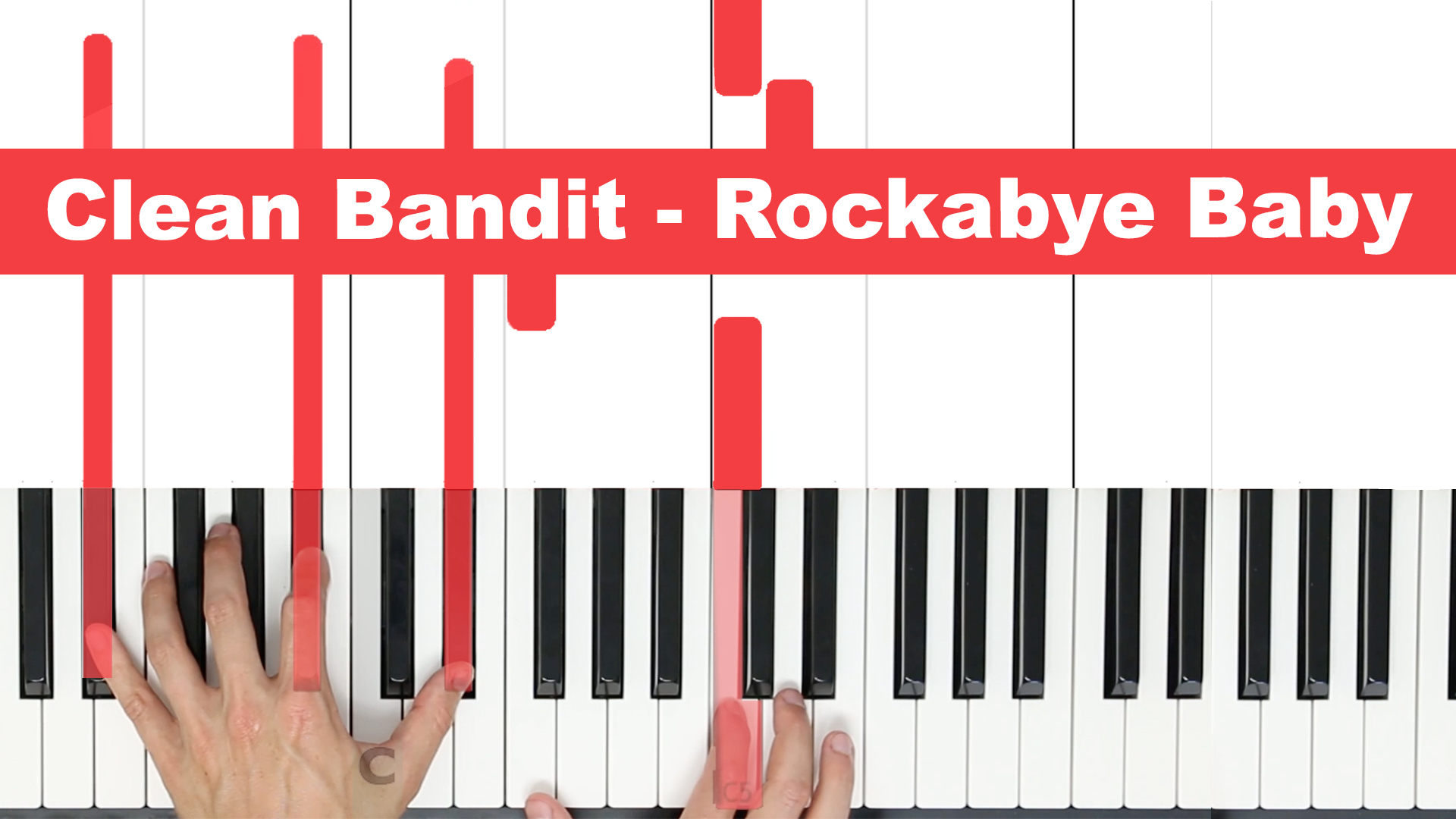 Clean Bandit – Rockabye Baby – Easy