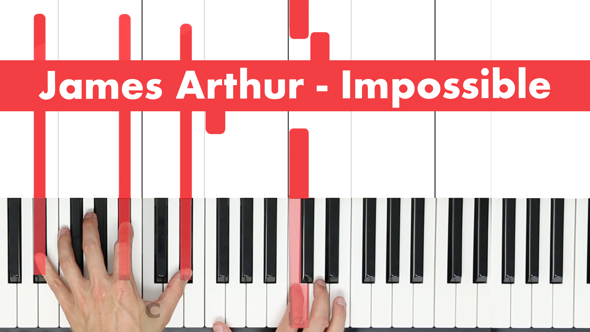 James Arthur – Impossible – Easy