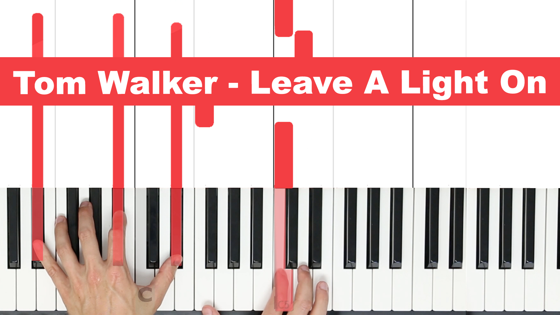 Tom Walker – Leave A Light On – Easy