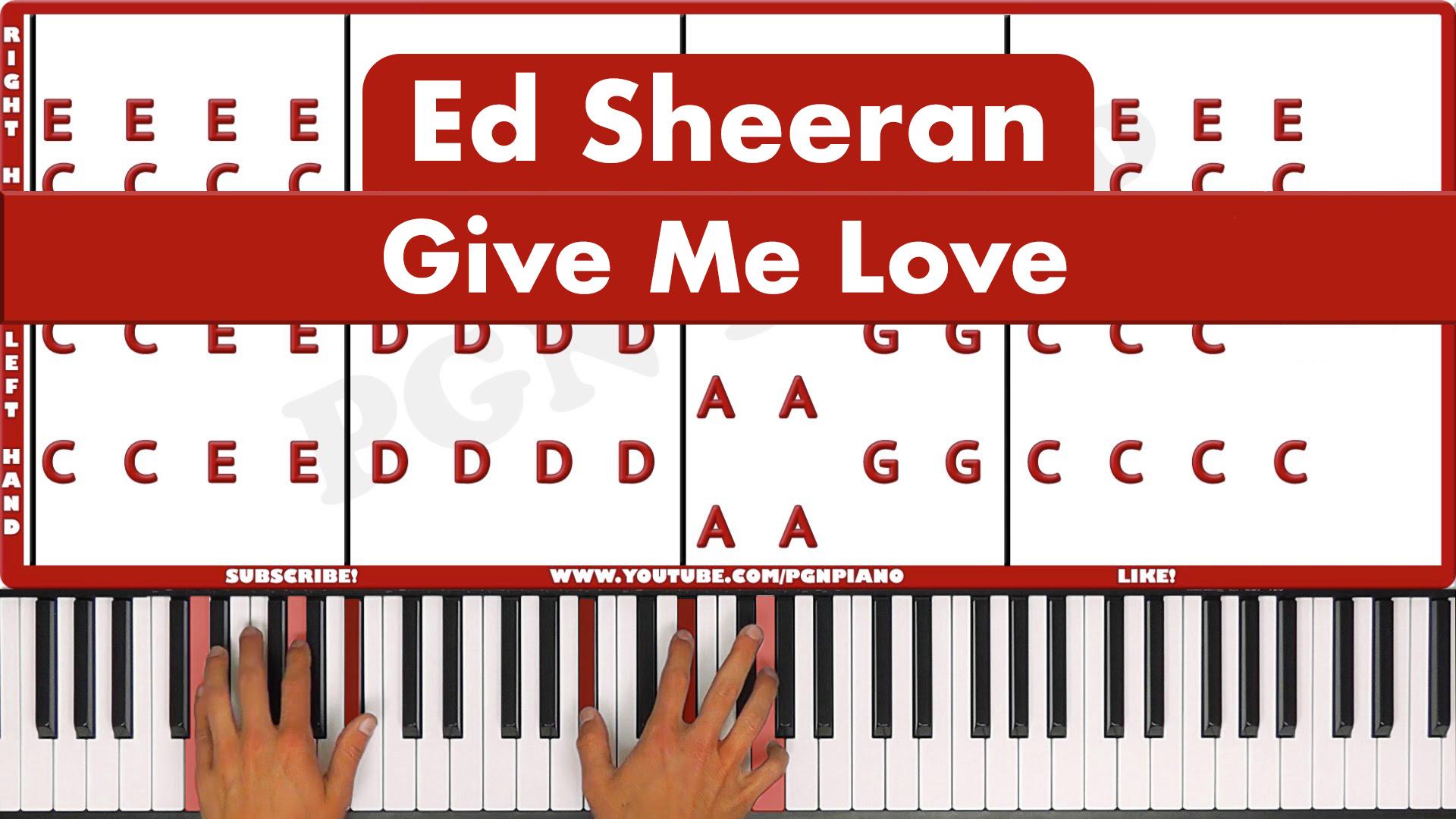 Ed Sheeran – Give Me Love – Easy