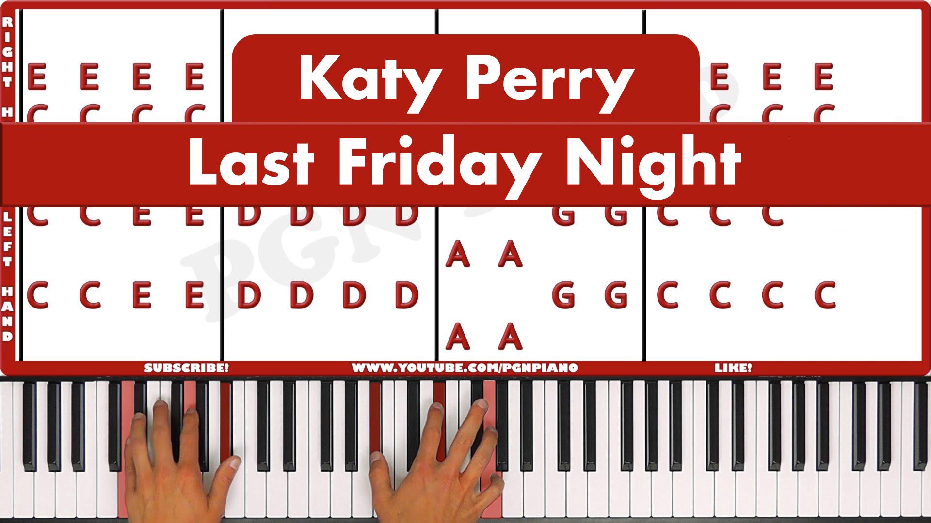 Katy Perry – Last Friday Night – Easy