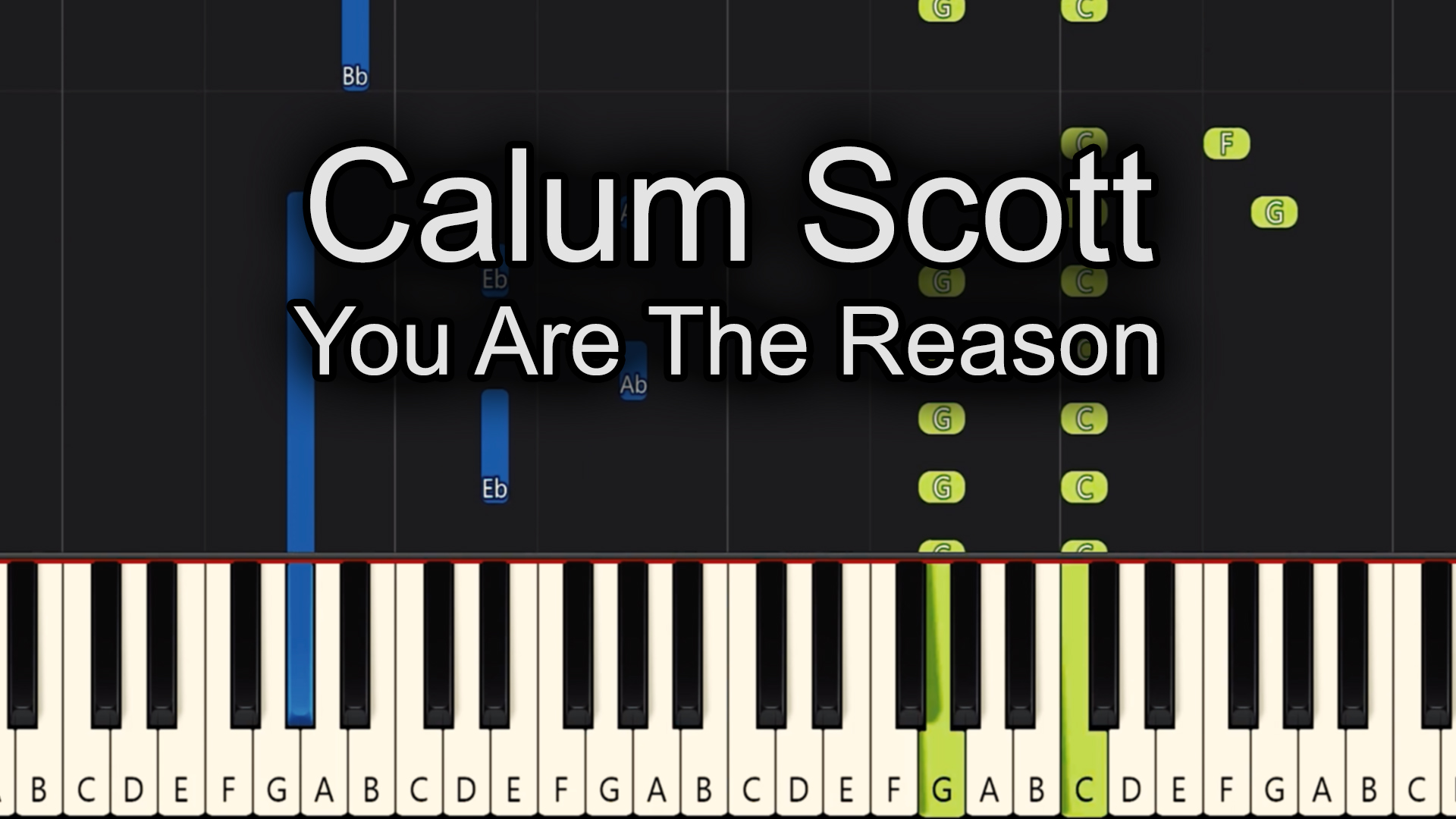 Calum Scott – You Are The Reason – Advanced