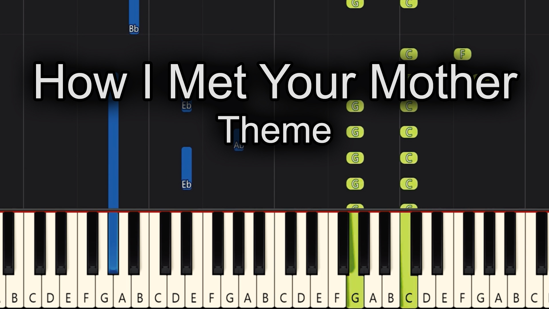 How I Met Your Mother – Theme – Advanced