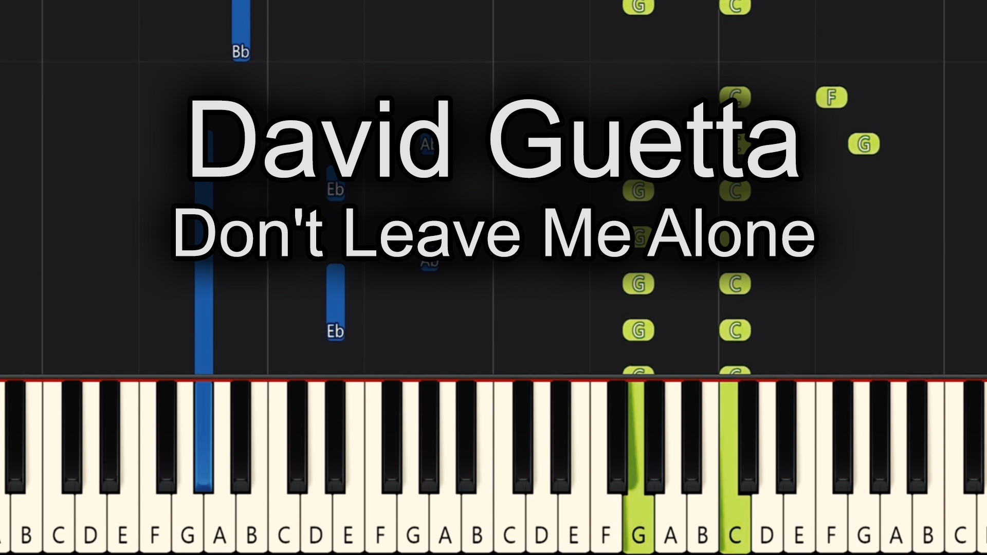 David Guetta – Don't Leave Me Alone – Easy