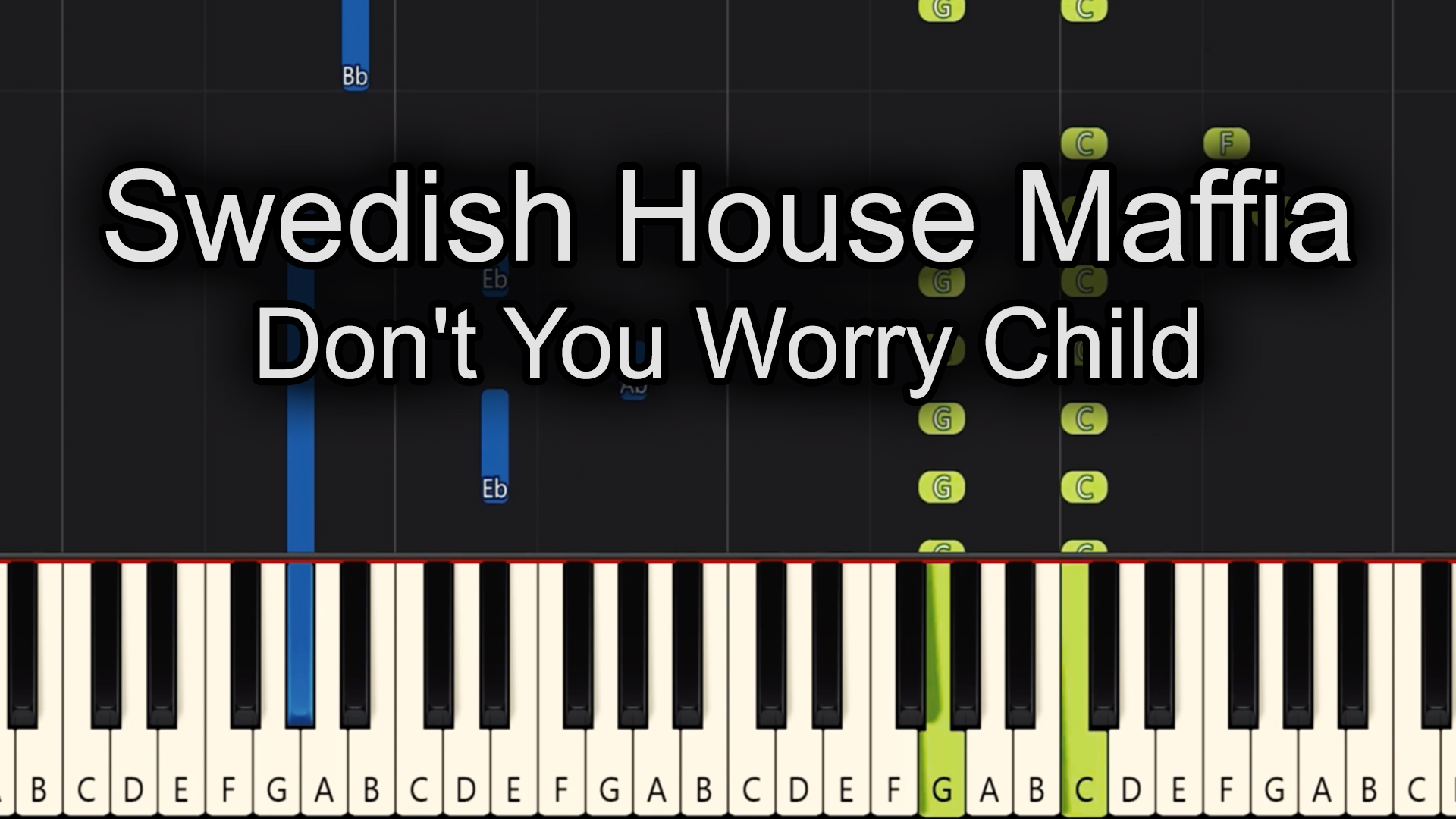 Swedish House Maffia – Don't You Worry Child – Chords