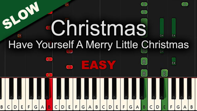Christmas – Have Yourself A Merry Little Christmas – Easy