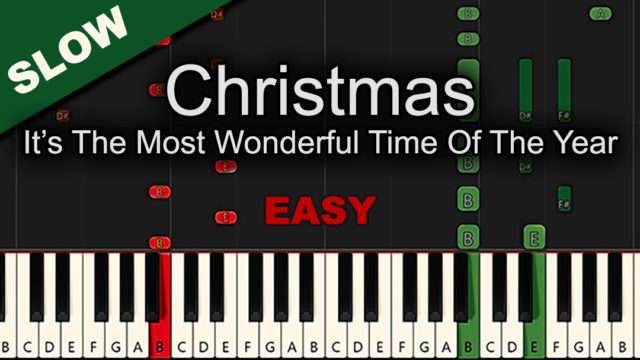Christmas – It's The Most Wonderful Time Of The Year – Easy