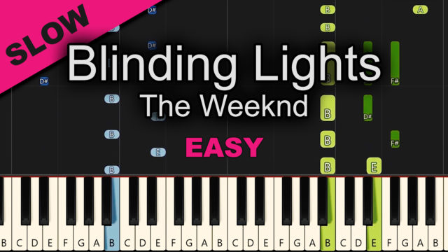 The Weeknd – Blinding Lights – Easy