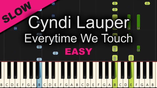 Cyndi Lauper – Everytime We Touch – Easy