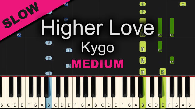 Kygo – Higher Love – Medium