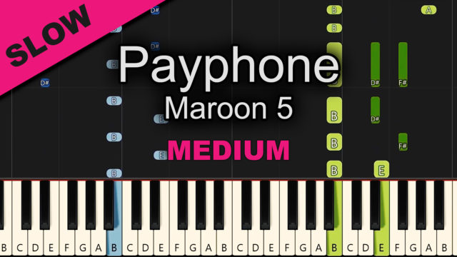 Maroon 5 – Payphone – Advanced
