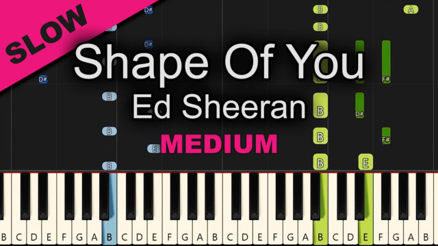 Ed Sheeran – Shape Of You – Advanced