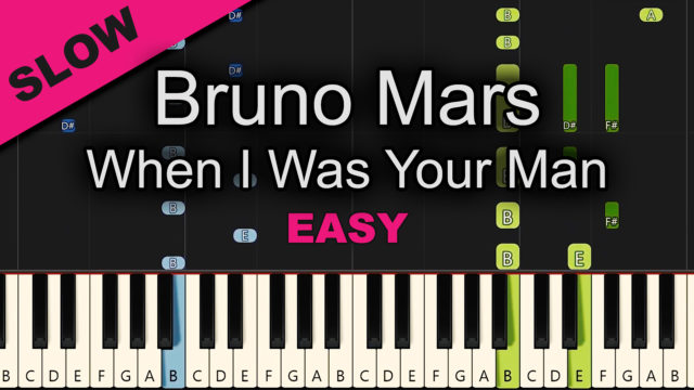 Bruno Mars – When I Was Your Man – Easy