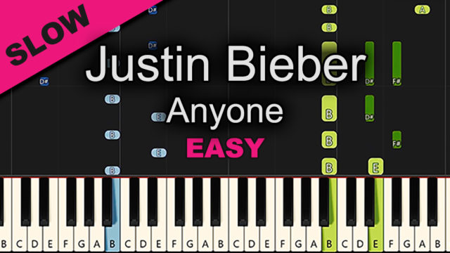 Justin Bieber – Anyone – Easy