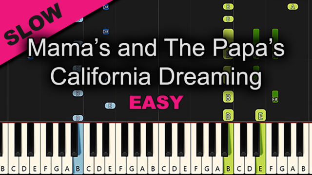 Mama's And The Papa's – California Dreaming – Easy