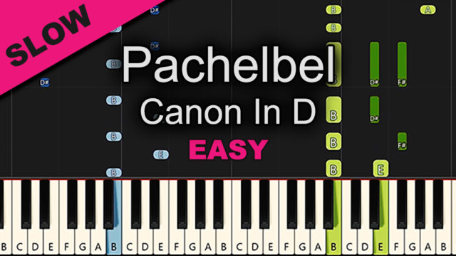 Pachelbel – Canon In D – Easy