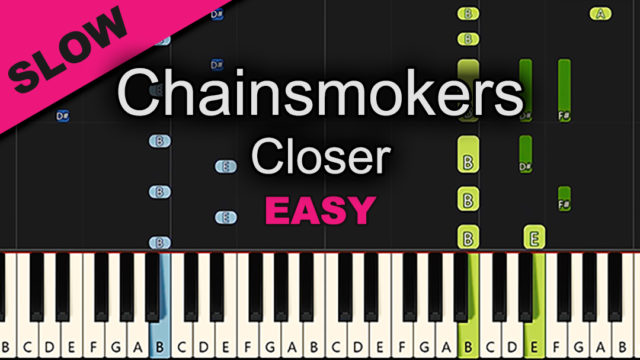 Chainsmokers – Closer – Easy