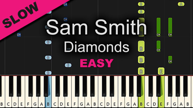 Sam Smith – Diamonds – Easy
