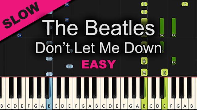 The Beatles – Don't Let Me Down – Easy