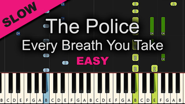The Police – Every Breath You Take – Easy