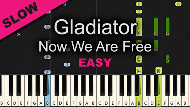 Gladiator – Now We Are Free – Easy