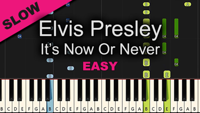 Elvis Presley – It's Now Or Never – Easy