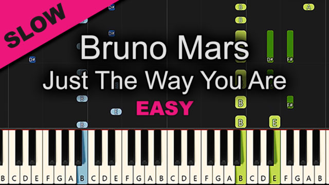 Bruno Mars – Just The Way You Are – Easy