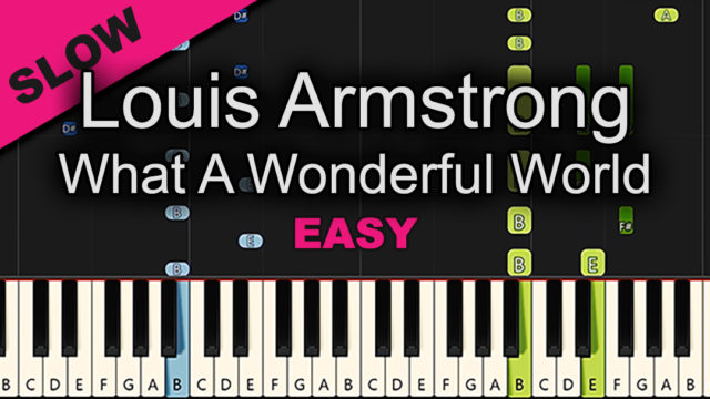 Louis Armstrong – What a Wonderful World – Easy