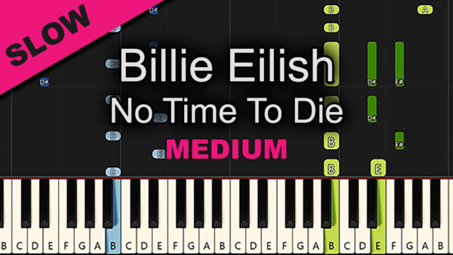 Billie Eilish – No Time To Die – Medium