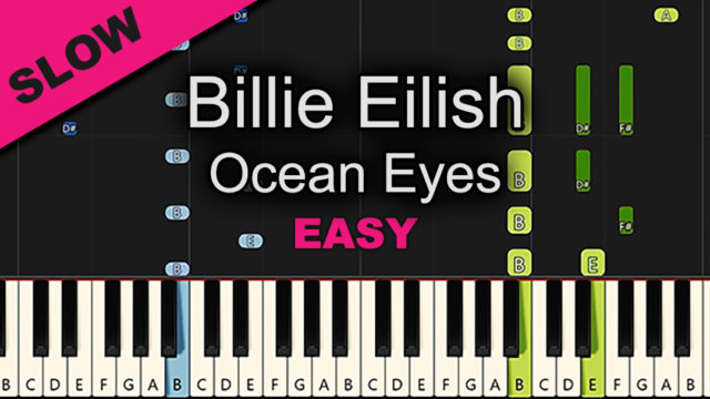 Billie Eilish – Ocean Eyes – Easy