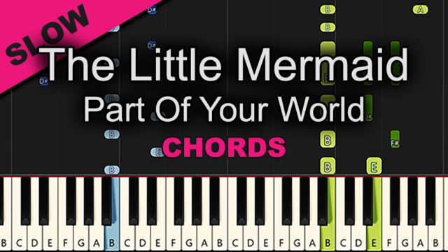 The Little Mermaid – Part Of Your World – Chords