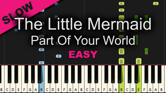 The Little Mermaid – Part Of Your World – Easy