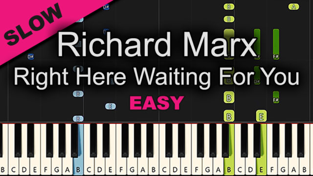 Richard Marx – Right Here Waiting For You – Easy