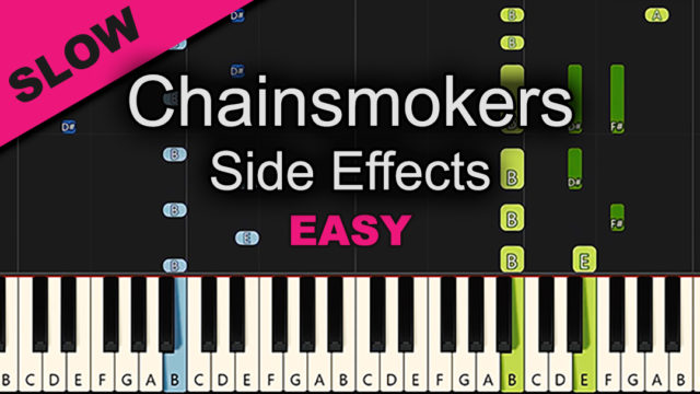 Chainsmokers – Side Effects – Easy