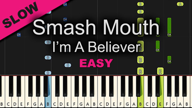 Smash Mouth – I'm A Believer – Easy