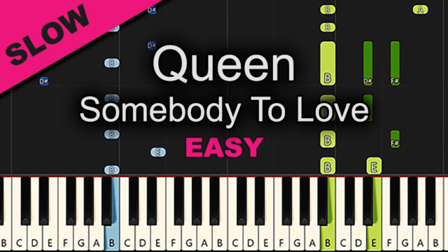 Queen – Somebody To Love – Easy