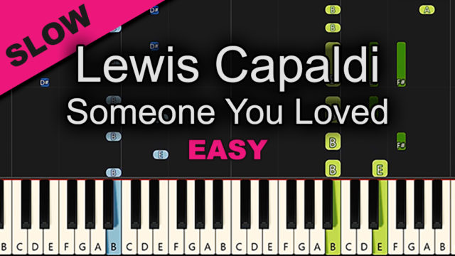 Lewis Capaldi – Someone You Loved – Easy