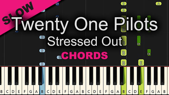 Twenty One Pilots – Stressed Out – Chords
