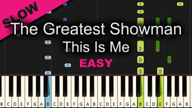 The Greatest Showman – This Is Me – Easy